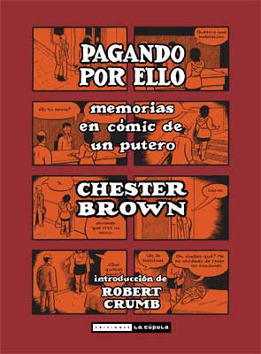 Pagando por Ello, de Chester Brown