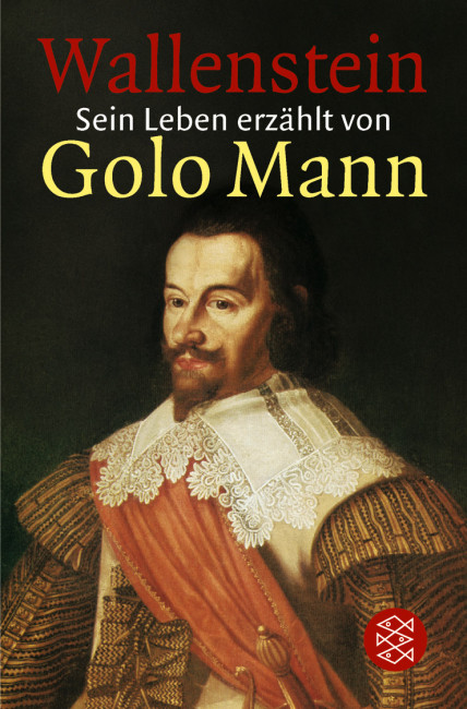 """Wallenstein"" – Golo Mann"