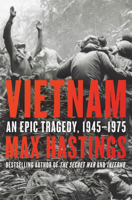 """Vietnam"" - Max Hastings"